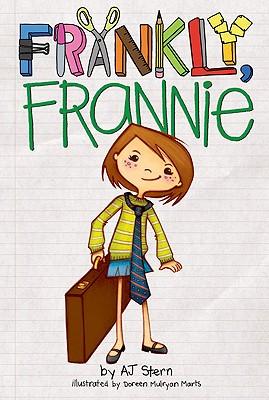 Frankly, Frannie By Stern, A. J./ Marts, Doreen Mulryan (ILT)