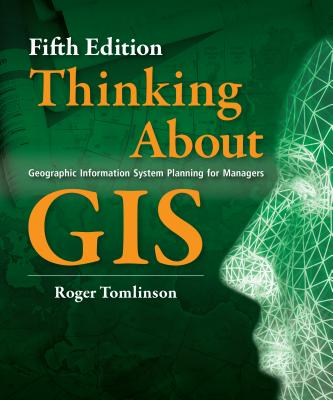 Thinking About Gis By Tomlinson, Roger
